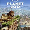 Planet Zoo : un jeu de gestion à télécharger sur Fuze Forge