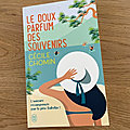 <b>J</b>'<b>ai</b> <b>lu</b> Le doux parfum des souvenirs de Cécile Chomin (<b>Editions</b> <b>J</b>'<b>ai</b> <b>Lu</b>)
