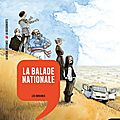 La balade nationale - les origines - tome 1