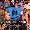 Jacques Brianti, l'oeuvre funambule - 1