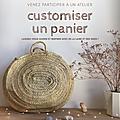 Atelier créatif : panier <b>customisé</b> - Jeudi 16 Mai 2019