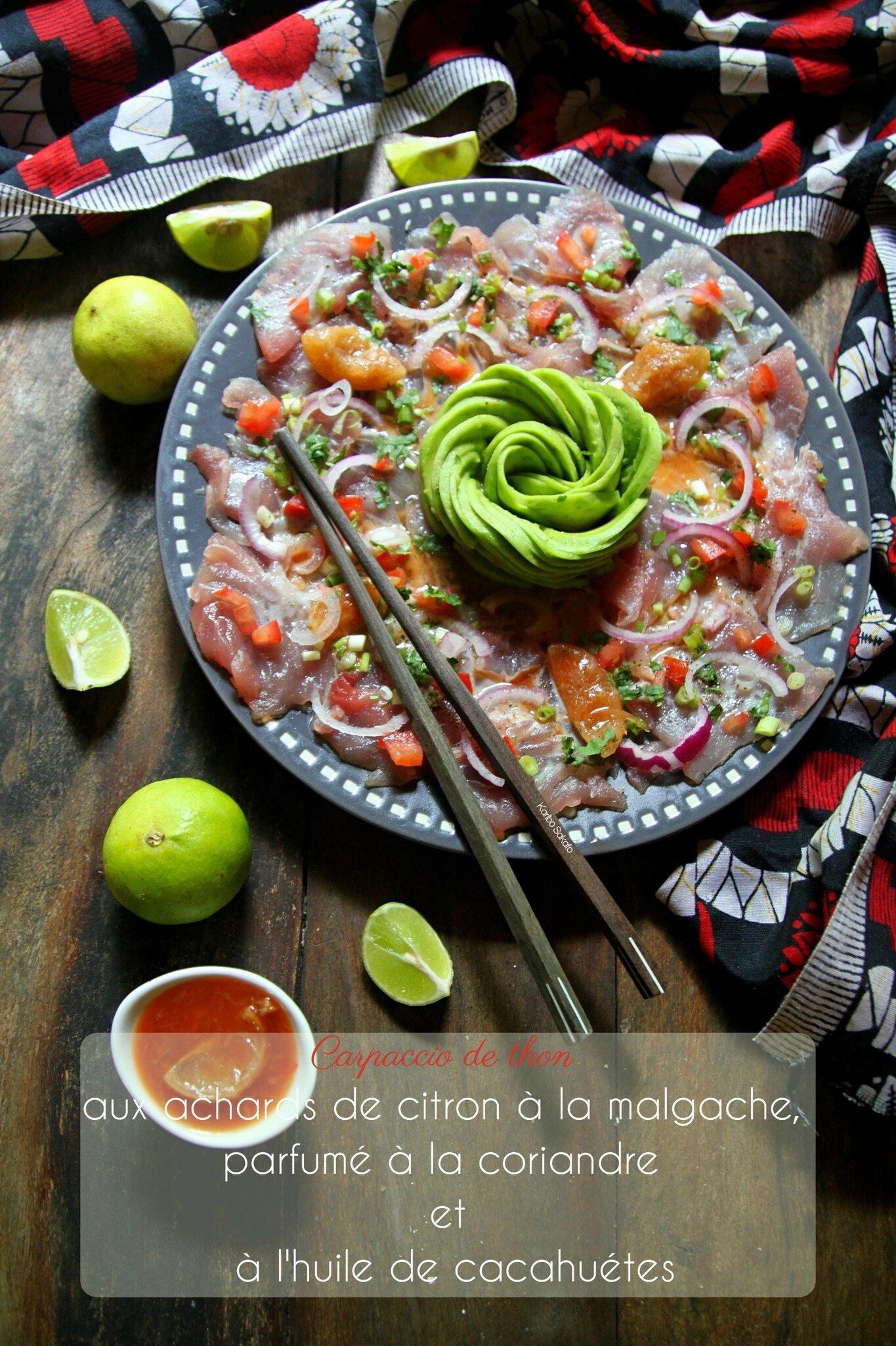 Carpaccio de thon aux achards citron à la malgache, parfumé à la coriandre et à l'huile de cacahuètes