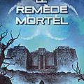 <b>L</b>'<b>Epreuve</b> #3 : Le Remède Mortel, James Dashner
