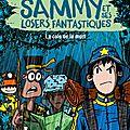 Sammy et ses losers fantastiques #2 : la colo de la mort, de dave cousins