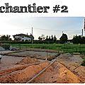 Chantier #2