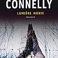 Lumière morte - michael connelly
