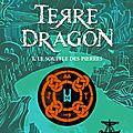 Terre-dragon: le souffle des pierres, de erik l'homme