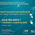 SAVE THE DATE : 11ème Mission Annuelle du <b>Technion</b> <b>France</b> au <b>TECHNION</b> de Haïfa - 6-9 mai 2016 - (french & english)