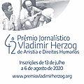 42º Prêmio Jornalístico Vladimir Herzog de Anistia e Direitos Humanos: inscrições abertas