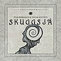 Découverte et album du jour : skuggsjá -