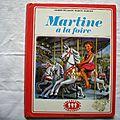 Martine à la foire, gilbert delahaye, marcel <b>marlier</b>, collection la farandole, éditions Casterman 1974,