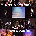 Jann halexander 'a vous dirais-je ?' tournée 2017 - nouveau spectacle