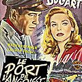 Howard hawks. le port de l'angoisse. 1945.