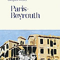 PARIS-BEYROUTH > LIVRE DE JACQUES WEBER > EDITIONS DU <b>CHERCHE</b>-<b>MIDI</b>