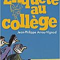 Enquête au collège - <b>Jean</b>-<b>Philippe</b> <b>Arrou</b>-<b>Vignod</b>