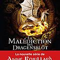<b>Robillard</b>,<b>Anne</b> - La malédiction des Dragensblöt 1