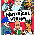 Historical Heroes, Collectif