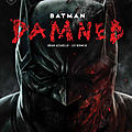 Urban <b>Black</b> <b>Label</b> Batman Damned par Azzarello et Bermejo