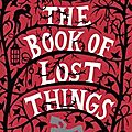 The book of lost things / le livre des choses perdues - john connolly