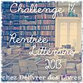 LE CHALLENGE 1% DE LA <b>RENTRÉE</b> <b>LITTÉRAIRE</b> <b>2013</b>