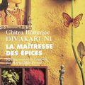 Chitra banerjee divakaruni, la maîtresse des épices, editions philippe picquier, 1999.