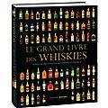 Le grand <b>livre</b> des whiskies - Notes de dégustation & Conseils d'experts - Editions Prisma