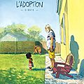 L'adoption - zidrou et monin (bd)