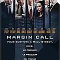 Margin Call - *