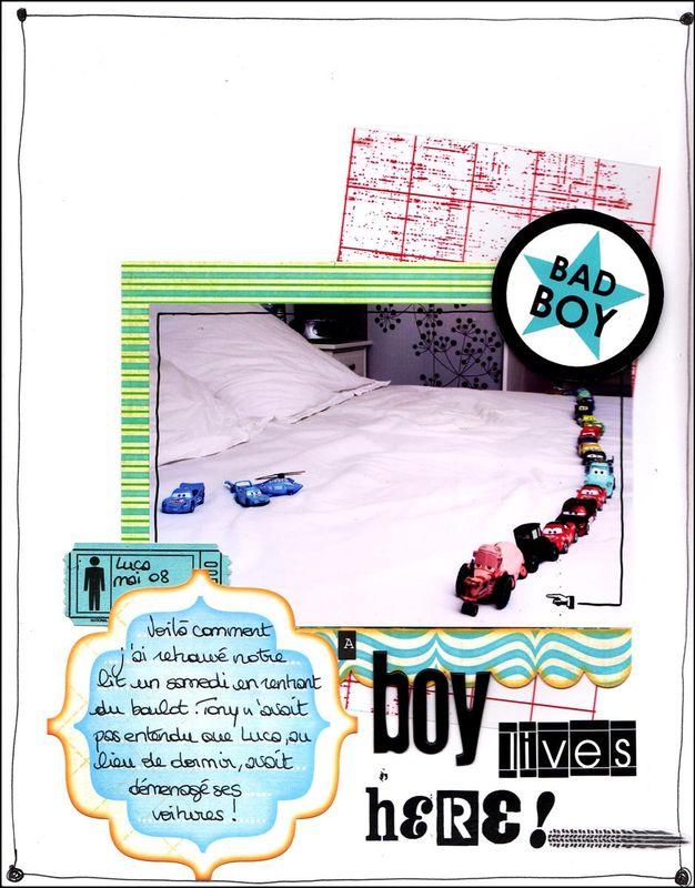 a boy lives here bye steph : http://scrapmoments.free.fr/blog/