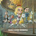[Music of the Week] <b>Diablo</b> <b>Swing</b> <b>Orchestra</b>