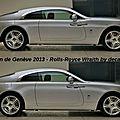 Salon de Genève 2013 - <b>Rolls</b>-<b>Royce</b> Wraith by decatoire
