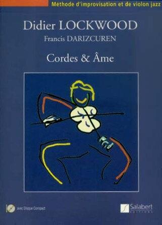 Méthode Cordes et âme Didier Lockwood