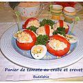 Panier de tomates mimosa au crabe et crevettes roses ...