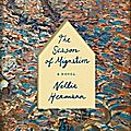 Publication : The Season of Migration (by Nellie Hermann - New York, USA)