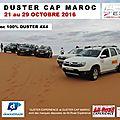 Le <b>Duster</b> Cap Maroc™ et le programme