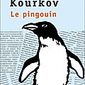 Le Pingouin (Smert postoronnevo) - <b>Andreï</b> <b>Kourkov</b>