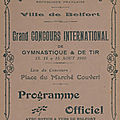 Concours International de Gymnastique & de Tir du 13 au 15 août 1910 à Belfort, les participants & le programme (2e partie)