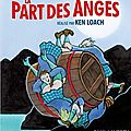 La Part des Anges - * * *