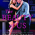 ** release day launch ** the beauty of us by kristen proby