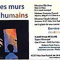 Derrère les murs des êtres humains - Fréjus - 10 Mai 2012