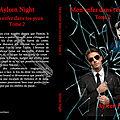 Mon enfer dans tes yeux tome 2 (ayleen night)