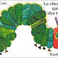 La <b>chenille</b> qui <b>fait</b> des <b>trous</b>