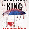Mr. mercedes - stephen king (2014) (fr)