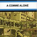 A comme alone