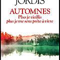 Automnes - Christine Jordis - Editions Albin Michel