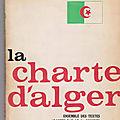 Arabité, science et culture en <b>Algérie</b>, selon la <b>Charte</b> <b>d</b>'<b>Alger</b> (2èm Congrès du Front de Libération Nationale, 16-21 avril 1964)