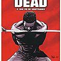 Walking dead, tome 8 : une vie de souffrance - extraits