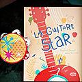 La guitare star