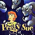 Peggy Sue et les fantômes, tome 1 : Le Jour du chien bleu - Serge <b>Brussolo</b>