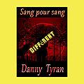 Sang pour sang (Danny Tyran)